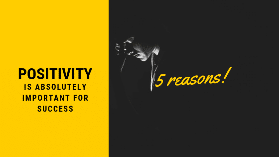 5 reasons why positivety is important