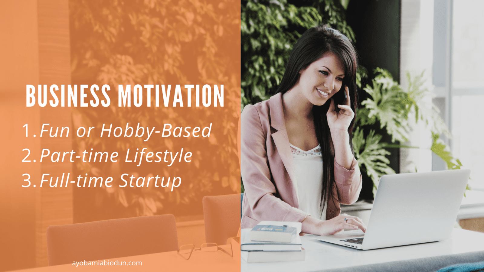 business ideas motivation